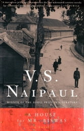 A House for Mr. Biswas - A Novel ebook by V.S. Naipaul