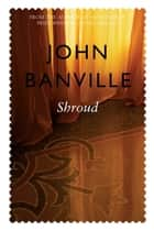 Shroud ebook by John Banville