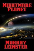 Nightmare Planet ebook by Murray Leinster