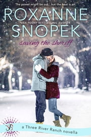 Saving the Sheriff ebook by Roxanne Snopek