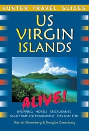 The Us Virgin Islands Alive! ebook by Greenberg, Harriet