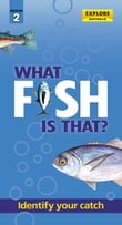 What Fish is That? (2nd ed)