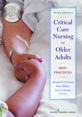 Critical Care Nursing of Older Adults - Best Practices, Third Edition ebook by