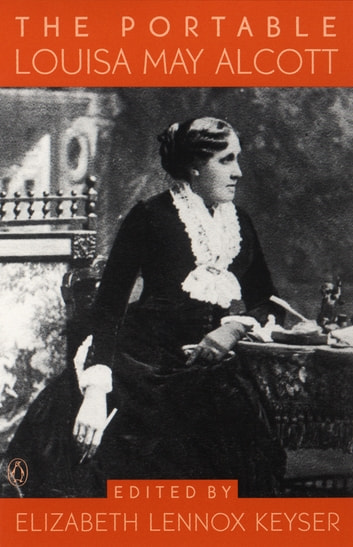 The Portable Louisa May Alcott ebook by Louisa May Alcott