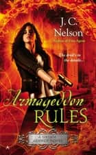 Armageddon Rules ebook by J. C. Nelson