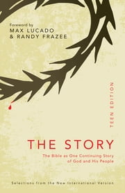 The Story: Teen Edition, eBook - The Bible as One Continuing Story of God and His People ebook by Zondervan