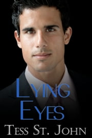 Lying Eyes ebook by Tess St. John