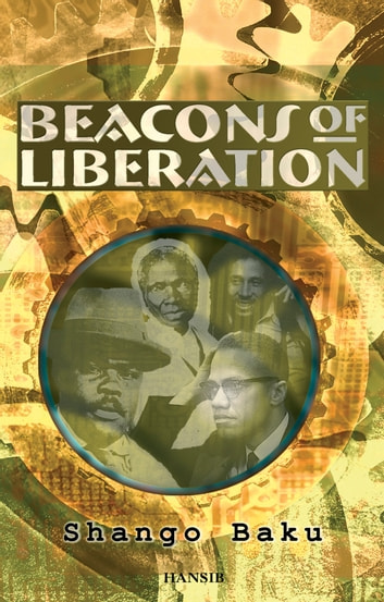 Beacons Of Liberation ebook by Shango Baku