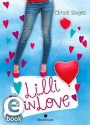 Lilli in Love ebook by Claire Singer