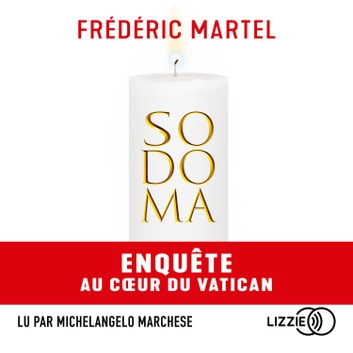 Sodoma - Version abrégée audiobook by Frédéric MARTEL