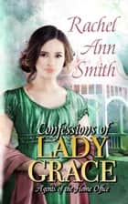 Confessions of Lady Grace ebook by