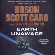 Earth Unaware audiobook by Orson Scott Card, Aaron Johnston