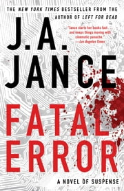 Fatal Error - A Novel ebook by J.A. Jance