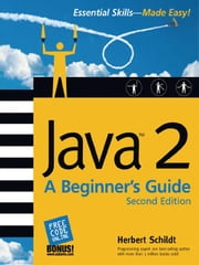 Java(tm)2: A Beginner's Guide ebook by Schildt, Herbert