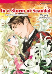 IN A STORM OF SCANDAL - Harlequin Comics ebook by Kim Lawrence