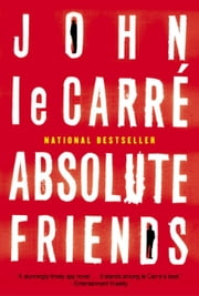 Absolute Friends ebook by John le Carre