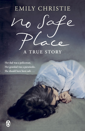 No Safe Place ebook by Emily Christie