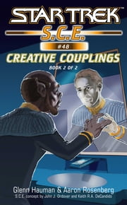 Star Trek: Creative Couplings, Book 2 ebook by Glenn Hauman,Aaron Rosenberg