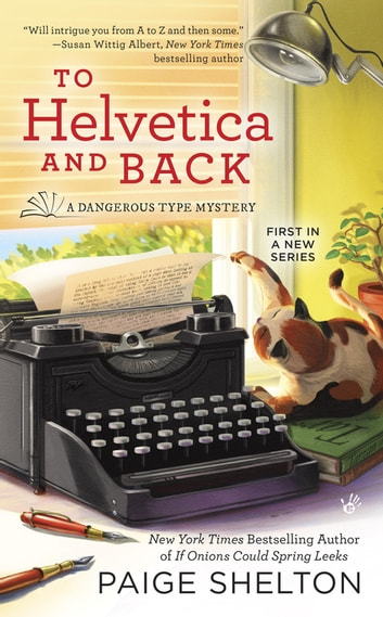 To Helvetica and Back ebook by Paige Shelton