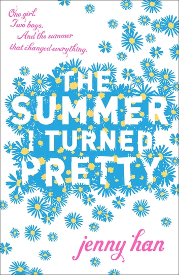 The Summer I Turned Pretty ebook by Jenny Han