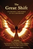 Great Shift, The: Co-Creating A New World For 2012 And Beyond