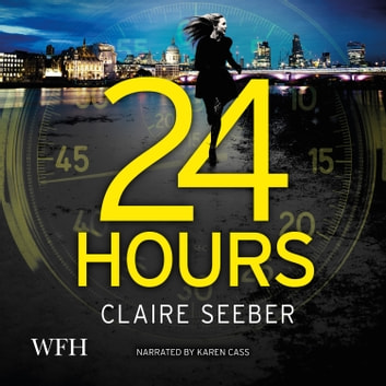 24 Hours audiobook by Claire Seeber