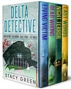 Delta Detectives Collection ebook by