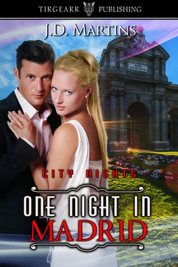 One Night in Madrid ebook by JD Martins