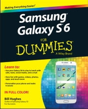 Samsung Galaxy S6 for Dummies ebook by Bill Hughes