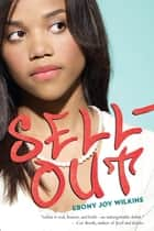 Sellout ebook by Ebony Joy Wilkins