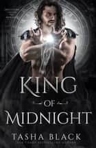 King of Midnight - Rosethorn Valley Fae #1 ebook by