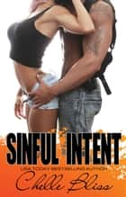 Sinful Intent ebook by Chelle Bliss