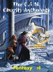 The C.A.M. Charity Anthology: Fantasy 1 ebook by M. R. Mathias