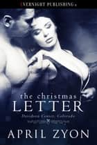 The Christmas Letter ebook by April Zyon