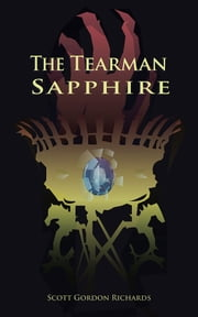The Tearman Sapphire ebook by Scott Gordon Richards