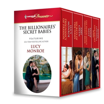 Harlequin Presents The Billionaires Secret Babies - A Secret Baby Romance 電子書籍 by Lucy Monroe,Abby Green,Annie West,Susan Stephens