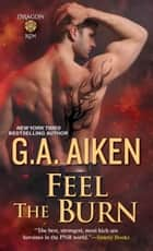 Feel the Burn 電子書 by G.A. Aiken