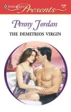 The Demetrios Virgin ebook by Penny Jordan