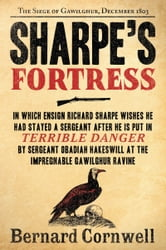 Sharpe's Fortress - Richard Sharpe and the Siege of Gawilghur, December 1803 ebook by Bernard Cornwell