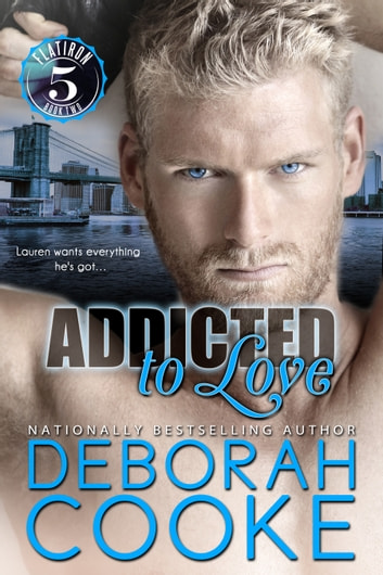 Addicted to Love ebook by Deborah Cooke
