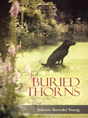 Buried Thorns ebook by Johnnie Browder Young