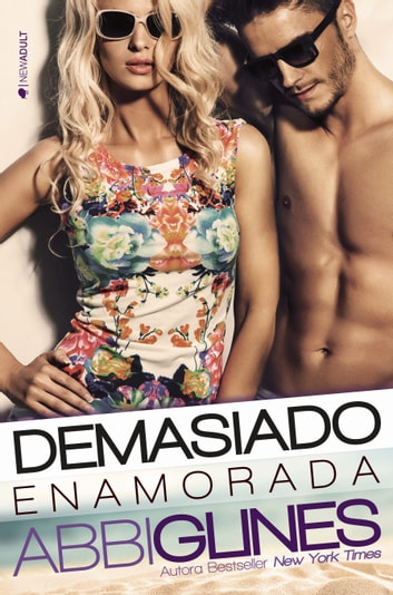 Demasiado enamorada ebook by Abbi Glines