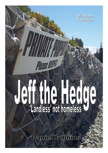 Jeff the Hedge: Landless Not Homeless ebook by Daniel Gibbins