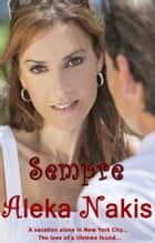 Sempre ebook by Aleka Nakis