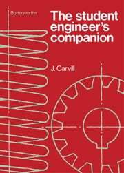 The Student Engineer's Companion ebook by Carvill, J.