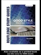 Good Style - Writing for Science and Technology ebook by John Kirkman