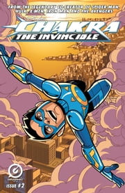 Stan Lee's Chakra The Invincible #2 ebook by Stan Lee,Sharad Devarajan,Pande Ashwin,Scott Peterson,Jeevan J. Kang,Lee Loughridge,Aditya Bidikar