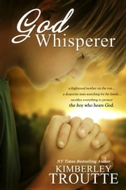 God Whisperer ebook by Kimberley Troutte