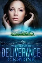 Deliverance ebook by C.B. Stone