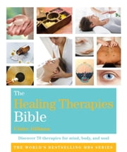 The Healing Therapies Bible - Godsfield Bibles ebook by Claire Gillman